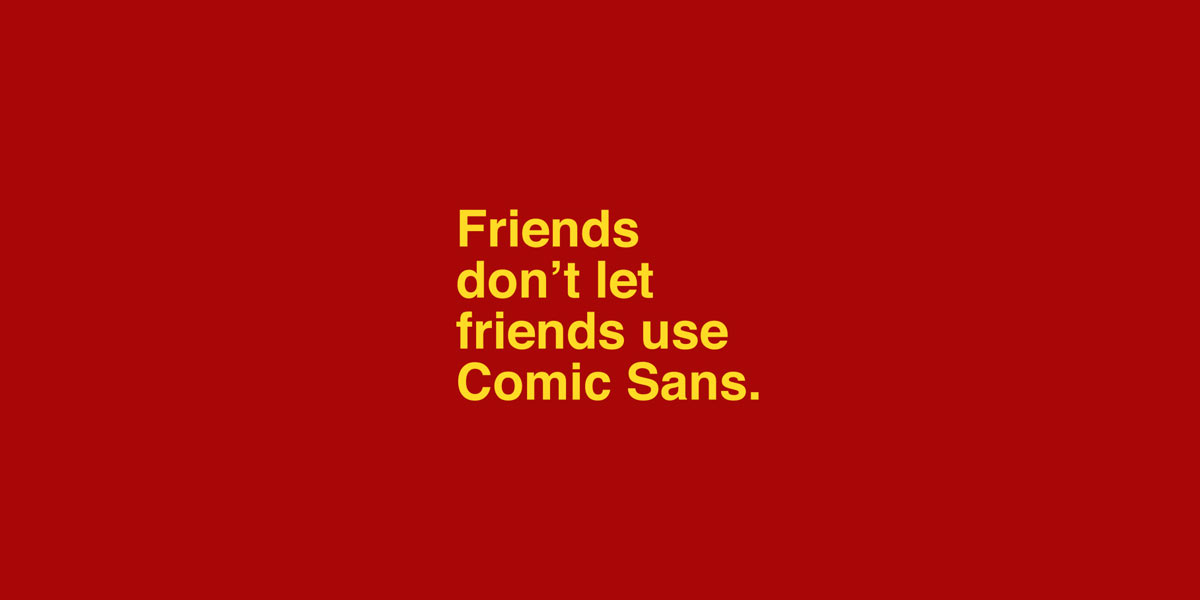 Everybody Hates Comic Sans